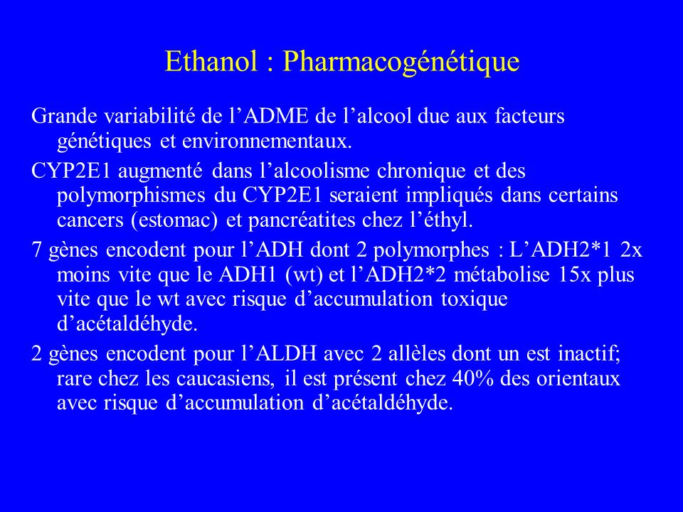 Ethanol : Pharmacogénétique