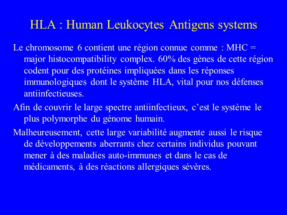 HLA : Human Leukocytes Antigens systems