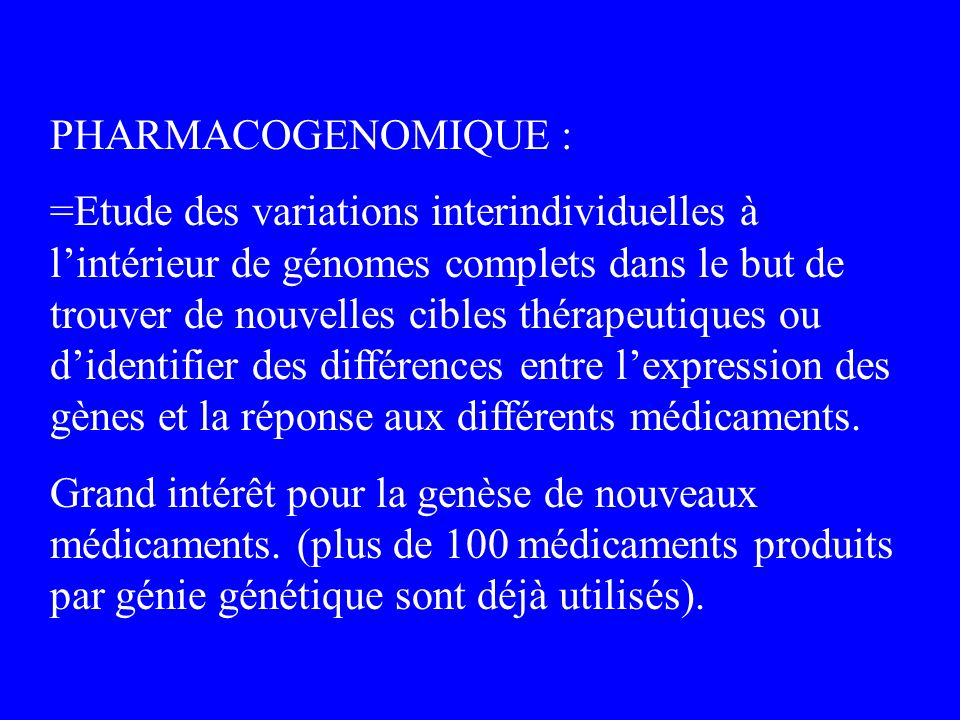 PHARMACOGENOMIQUE :