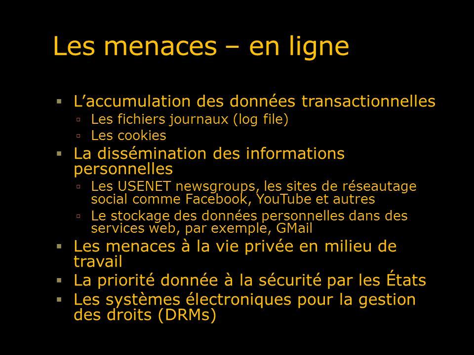 Les menaces – en ligne L'accumulation des données transactionnelles