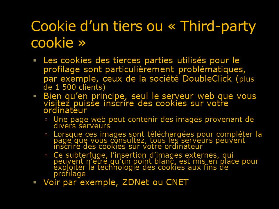 Cookie d'un tiers ou « Third-party cookie »