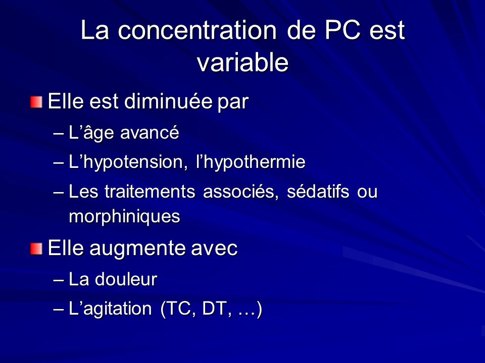 La concentration de PC est variable