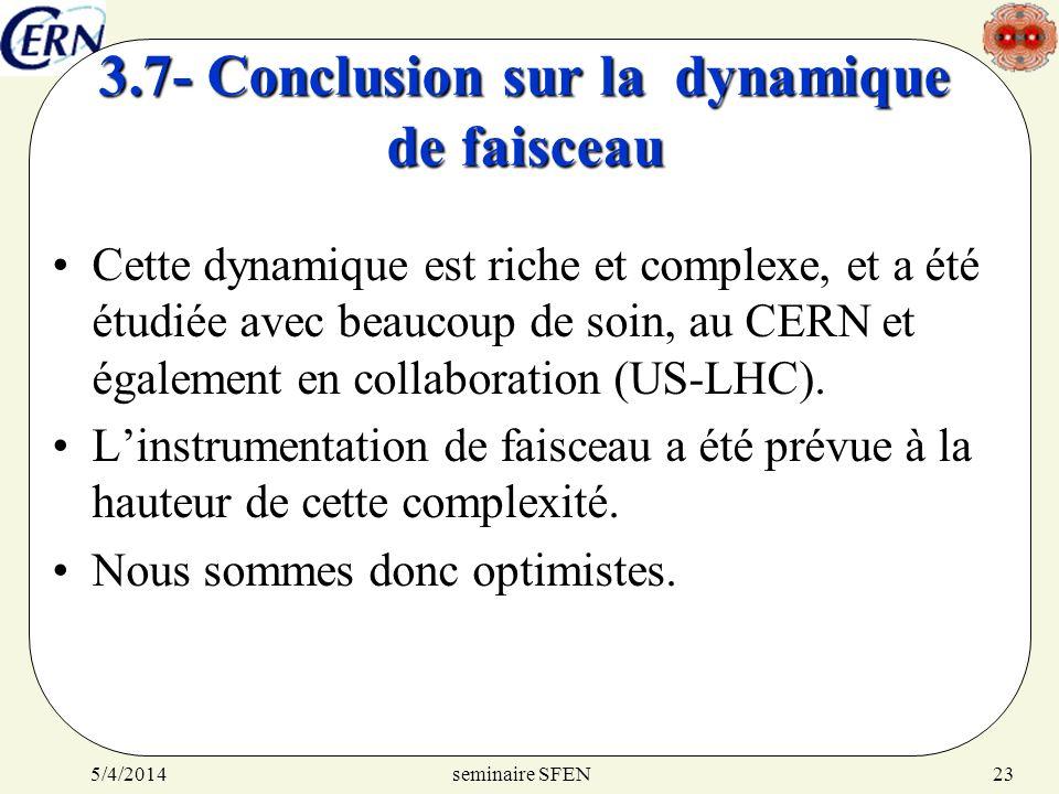 3.7- Conclusion sur la dynamique de faisceau