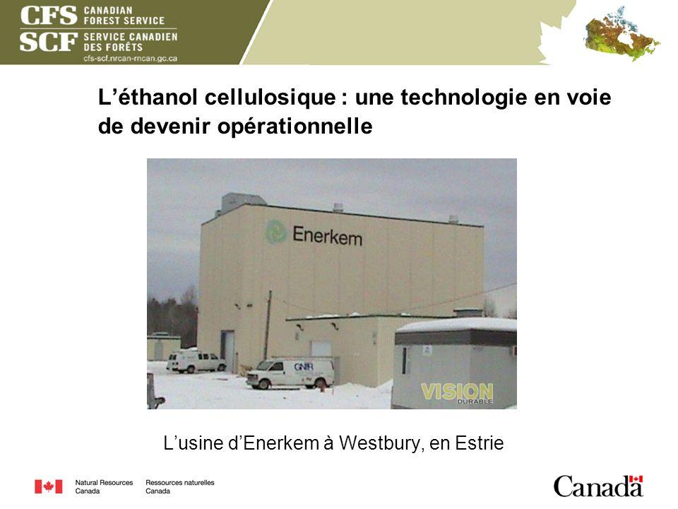 L'éthanol cellulosique : une technologie en voie de devenir opérationnelle L'usine d'Enerkem à Westbury, en Estrie