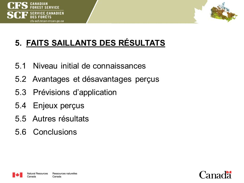 5. FAITS SAILLANTS DES RÉSULTATS