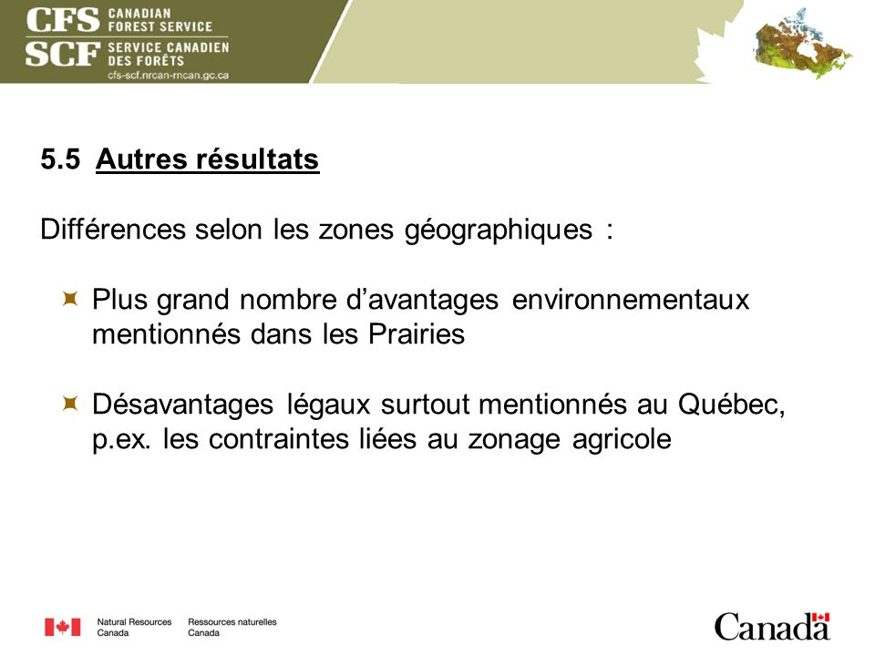 5.5 Autres résultats Différences selon les zones géographiques : Plus grand nombre d'avantages environnementaux mentionnés dans les Prairies.