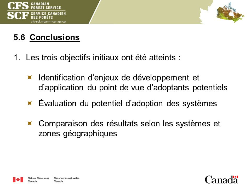 5.6 Conclusions Les trois objectifs initiaux ont été atteints :