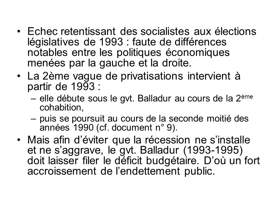 La 2ème vague de privatisations intervient à partir de 1993 :