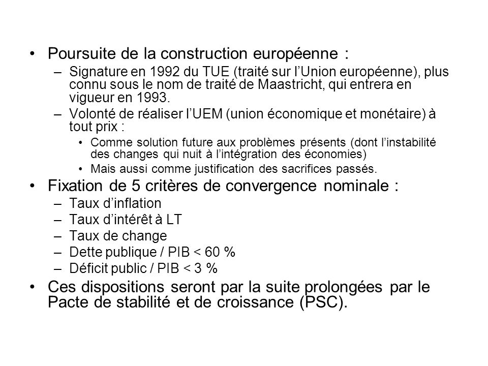 Poursuite de la construction européenne :