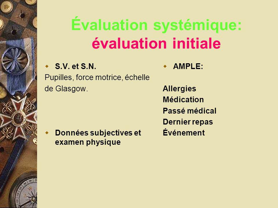 Évaluation systémique: évaluation initiale