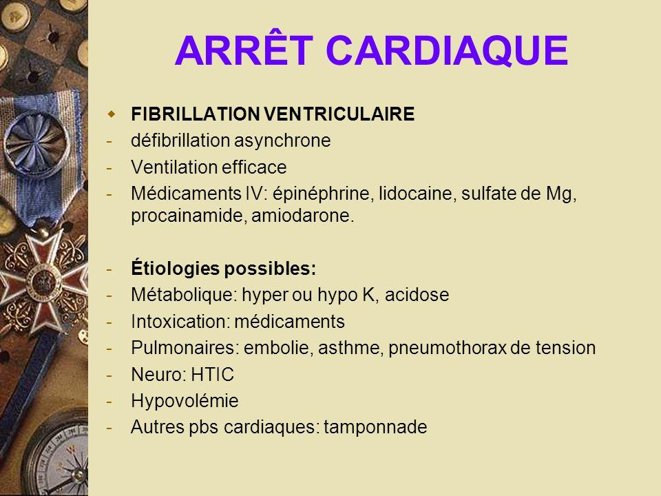 ARRÊT CARDIAQUE FIBRILLATION VENTRICULAIRE défibrillation asynchrone