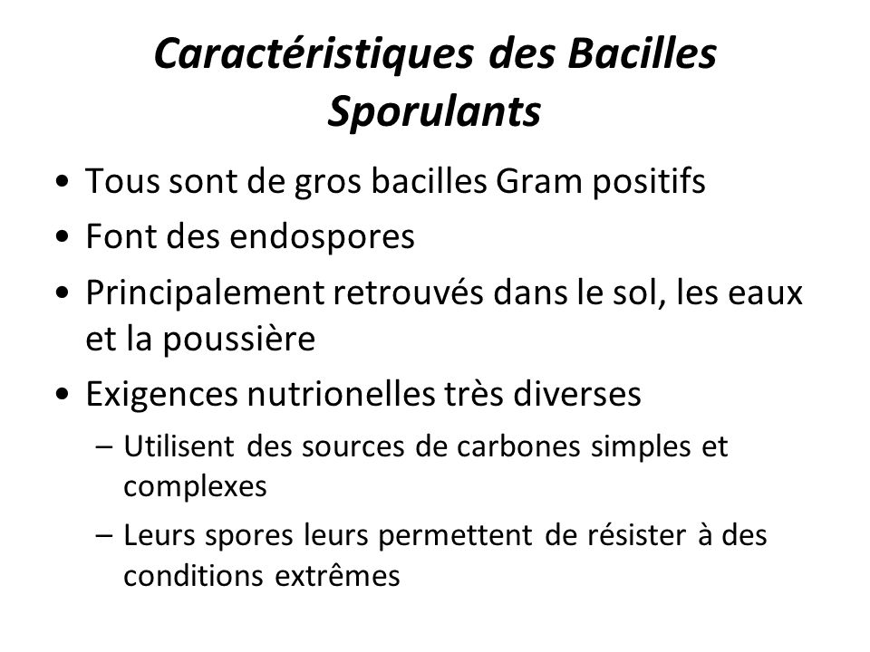 Caractéristiques des Bacilles Sporulants