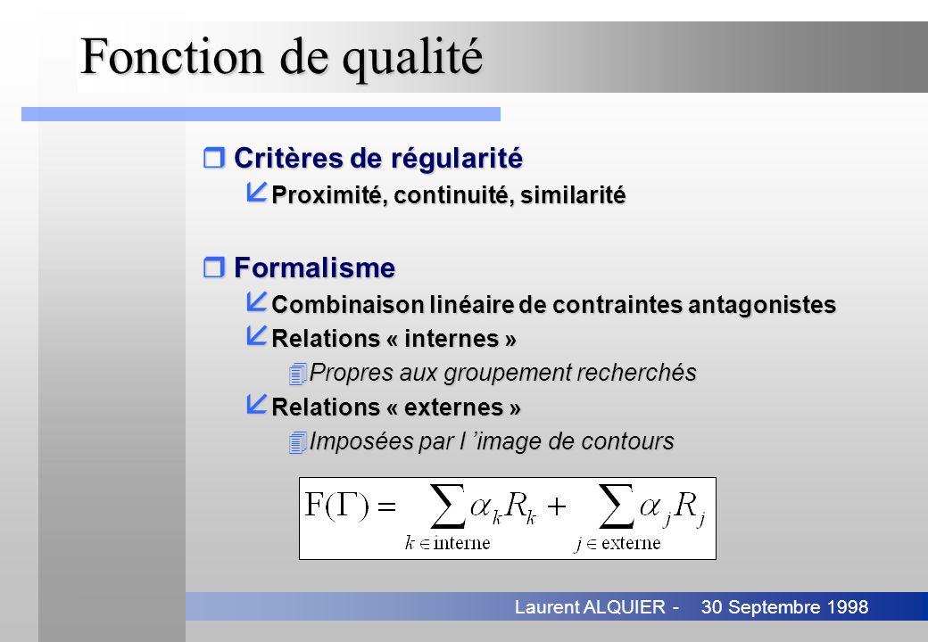 Fonction de qualité Critères de régularité Formalisme
