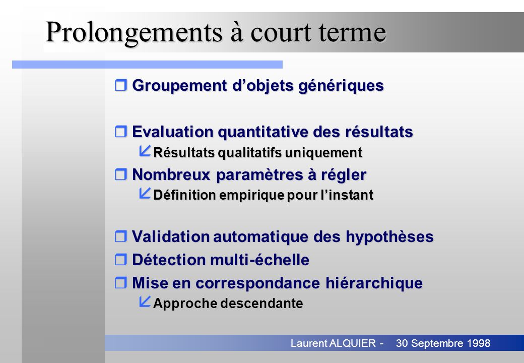 Prolongements à court terme