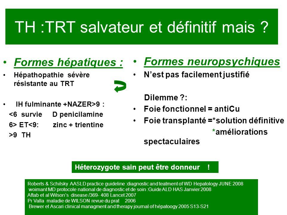 TH :TRT salvateur et définitif mais