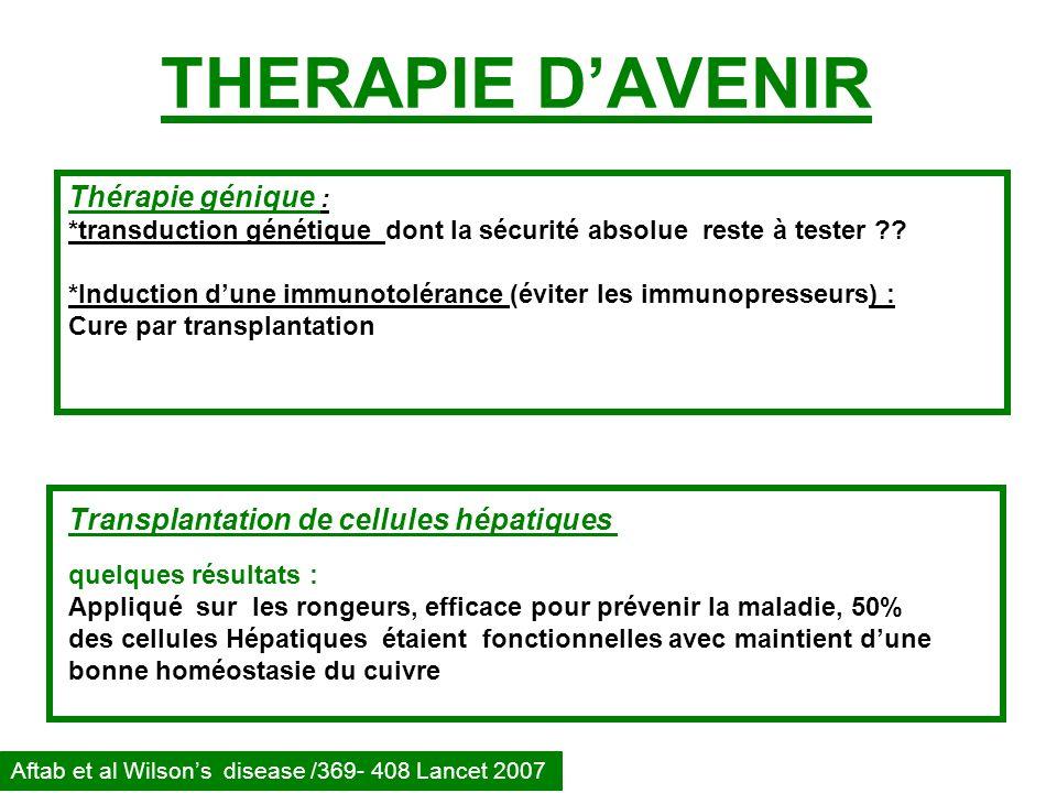 THERAPIE D'AVENIR Thérapie génique :