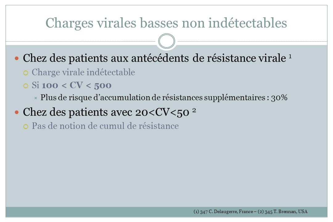 Charges virales basses non indétectables