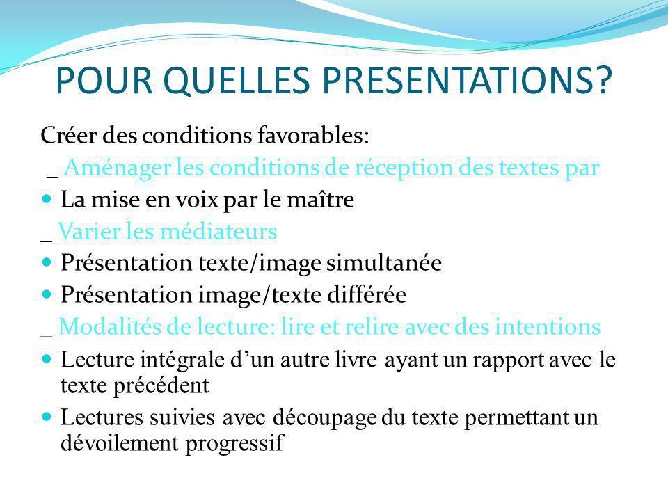 POUR QUELLES PRESENTATIONS
