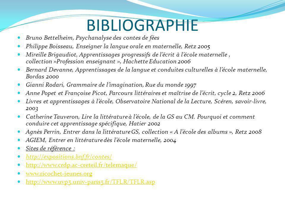 BIBLIOGRAPHIE Bruno Bettelheim, Psychanalyse des contes de fées