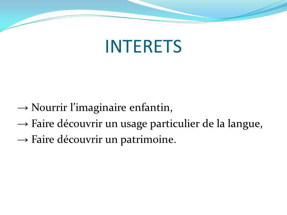 INTERETS → Nourrir l'imaginaire enfantin,