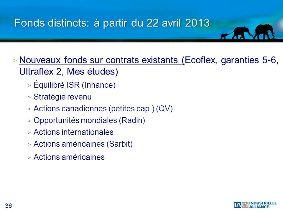 Fonds distincts: à partir du 22 avril 2013