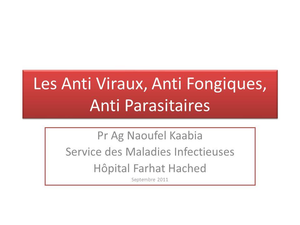Les Anti Viraux, Anti Fongiques, Anti Parasitaires