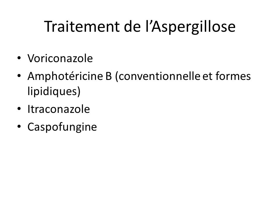 Traitement de l'Aspergillose