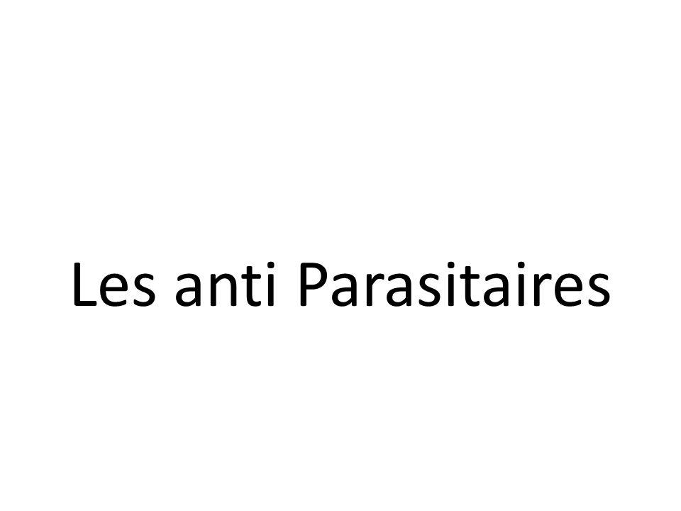 Les anti Parasitaires