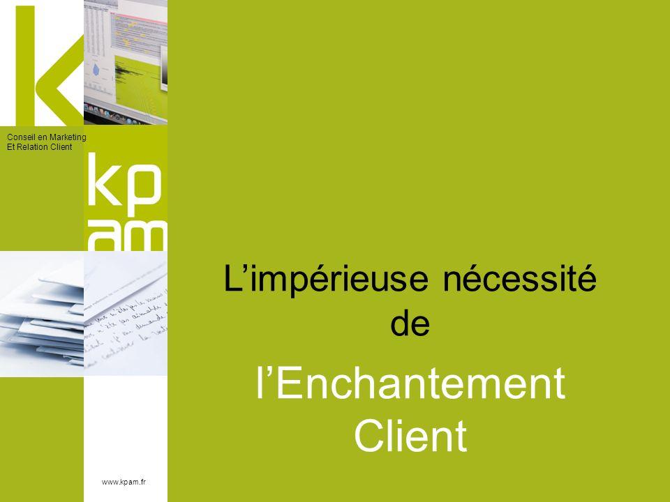 l'Enchantement Client
