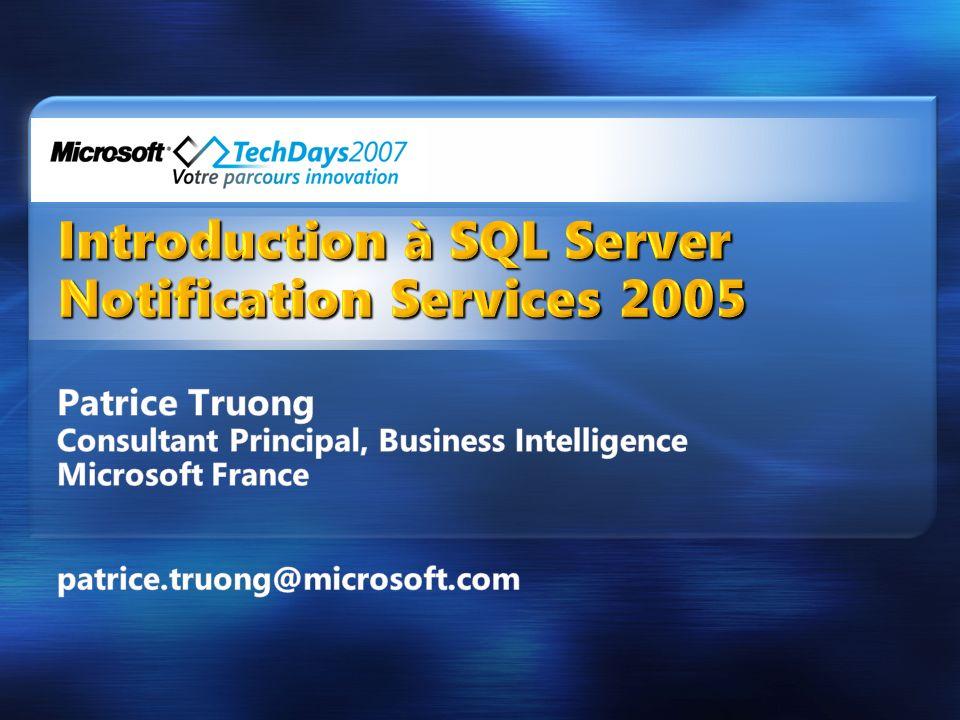 Introduction à SQL Server Notification Services 2005