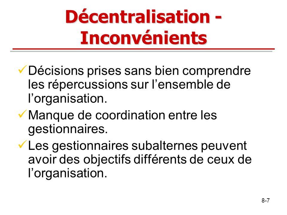Décentralisation - Inconvénients