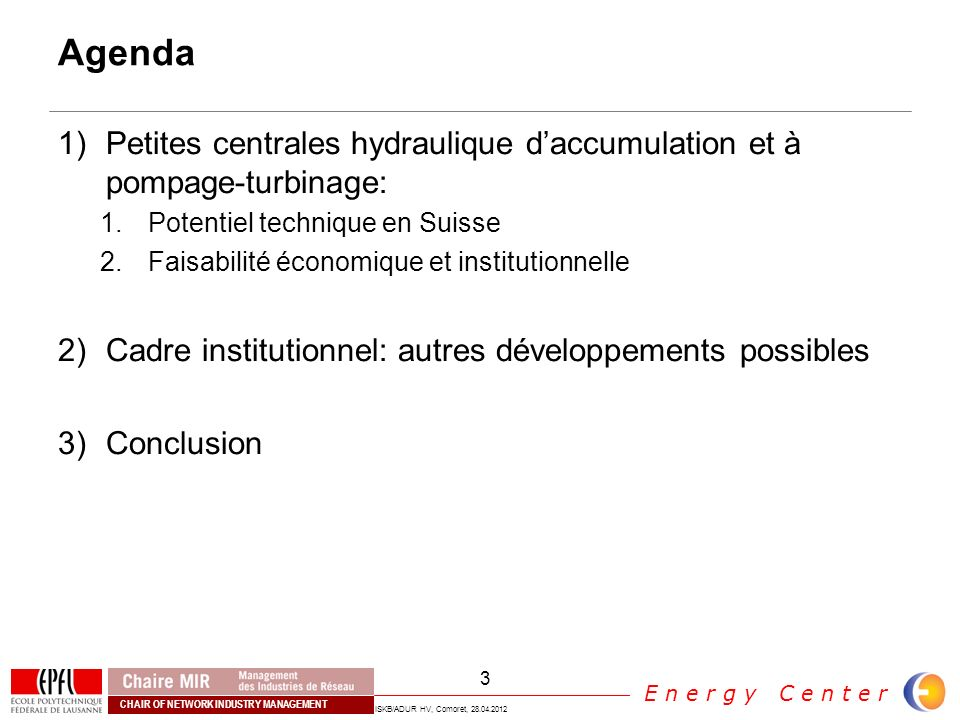 Agenda Petites centrales hydraulique d'accumulation et à pompage-turbinage: Potentiel technique en Suisse.