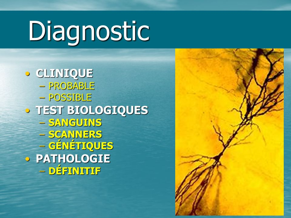 Diagnostic CLINIQUE TEST BIOLOGIQUES PATHOLOGIE PROBABLE POSSIBLE