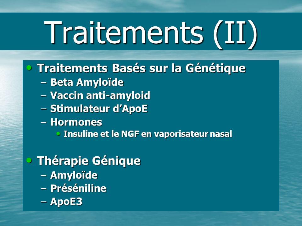 Traitements (II) Traitements Basés sur la Génétique Thérapie Génique
