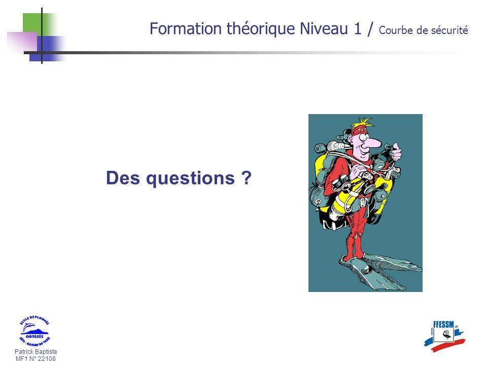 Des questions Formation théorique Niveau 1 / Courbe de sécurité