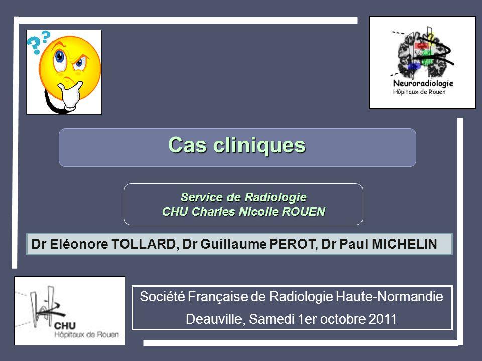 Service de Radiologie CHU Charles Nicolle ROUEN
