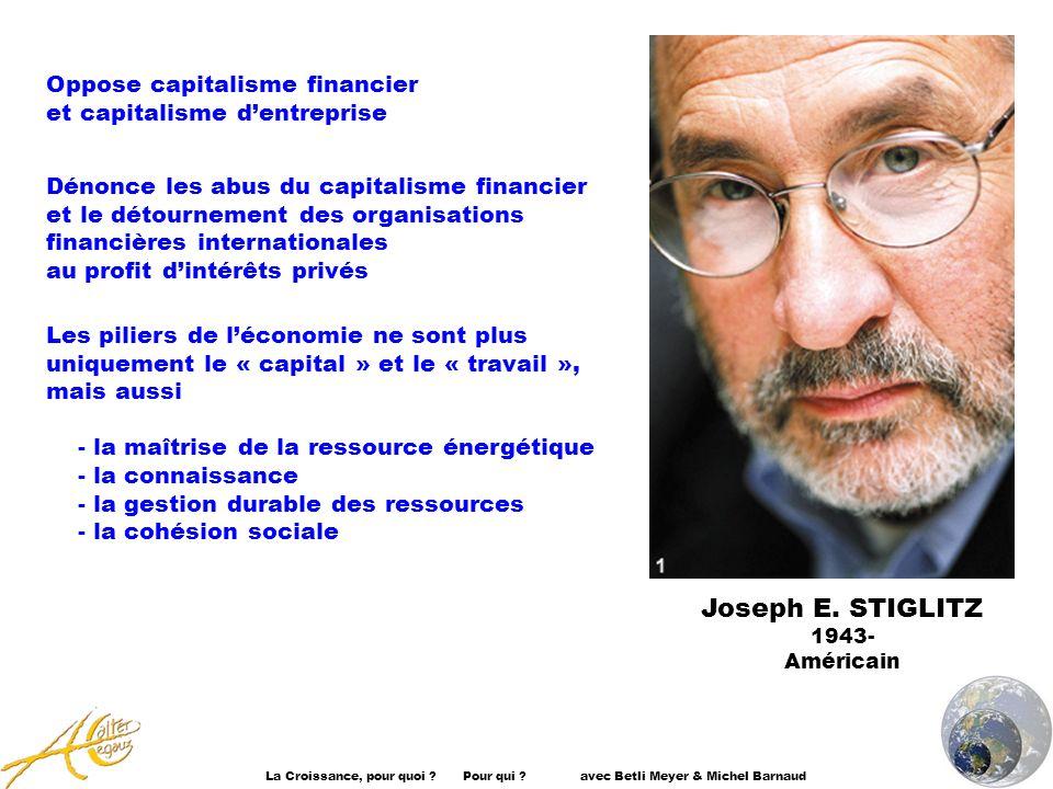 Joseph E. STIGLITZ Oppose capitalisme financier