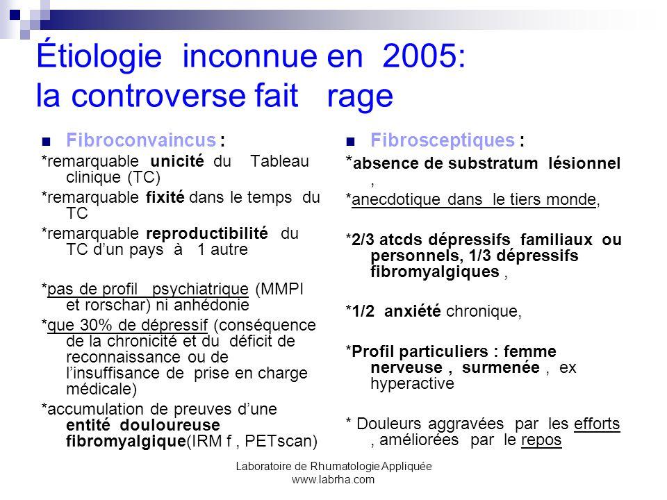 Étiologie inconnue en 2005: la controverse fait rage