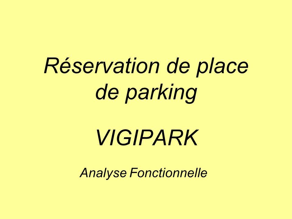Réservation de place de parking VIGIPARK
