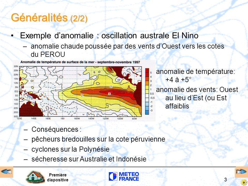 Généralités (2/2) Exemple d'anomalie : oscillation australe El Nino