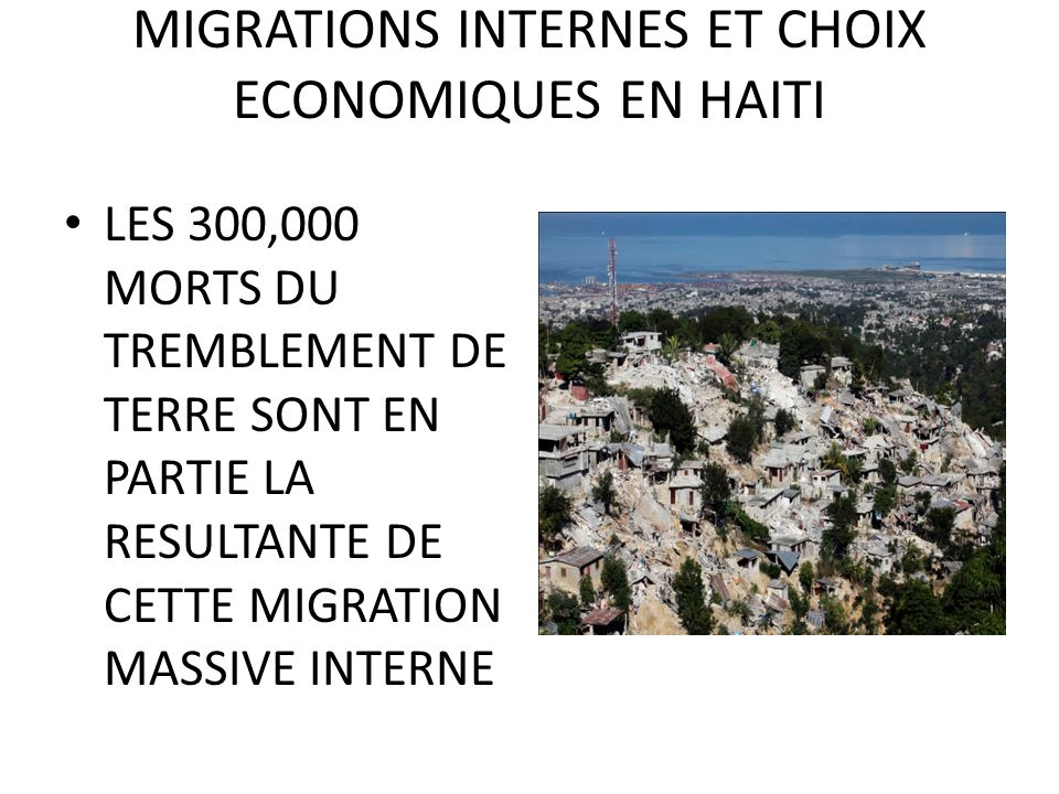 MIGRATIONS INTERNES ET CHOIX ECONOMIQUES EN HAITI