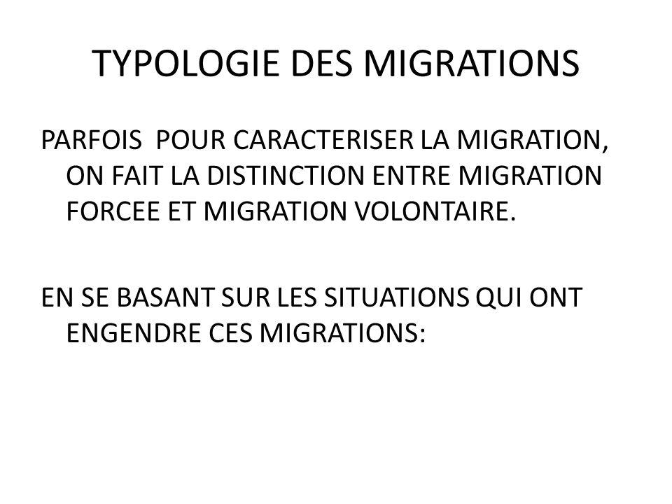 TYPOLOGIE DES MIGRATIONS