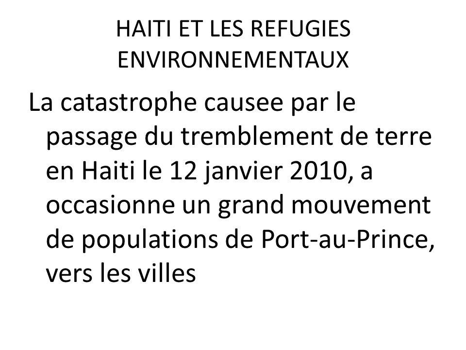 HAITI ET LES REFUGIES ENVIRONNEMENTAUX