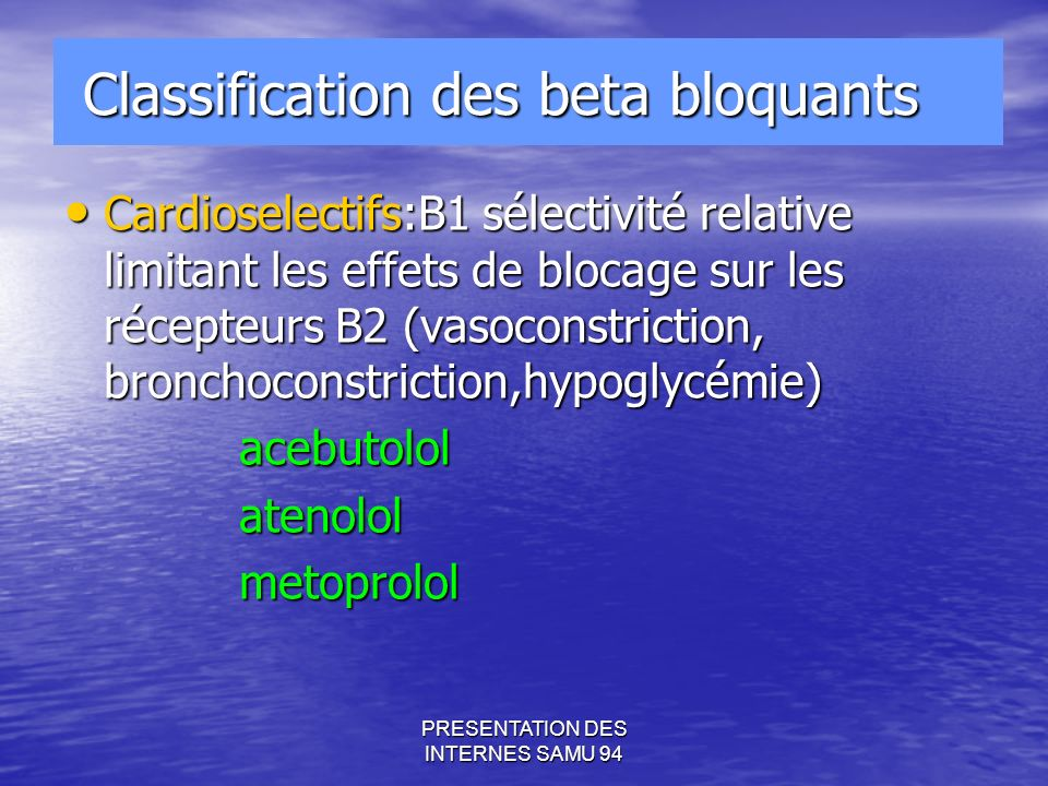 Classification des beta bloquants