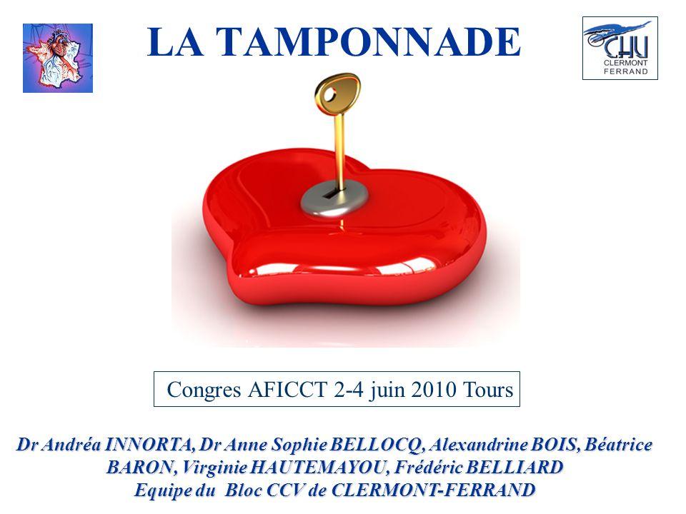 LA TAMPONNADE Congres AFICCT 2-4 juin 2010 Tours