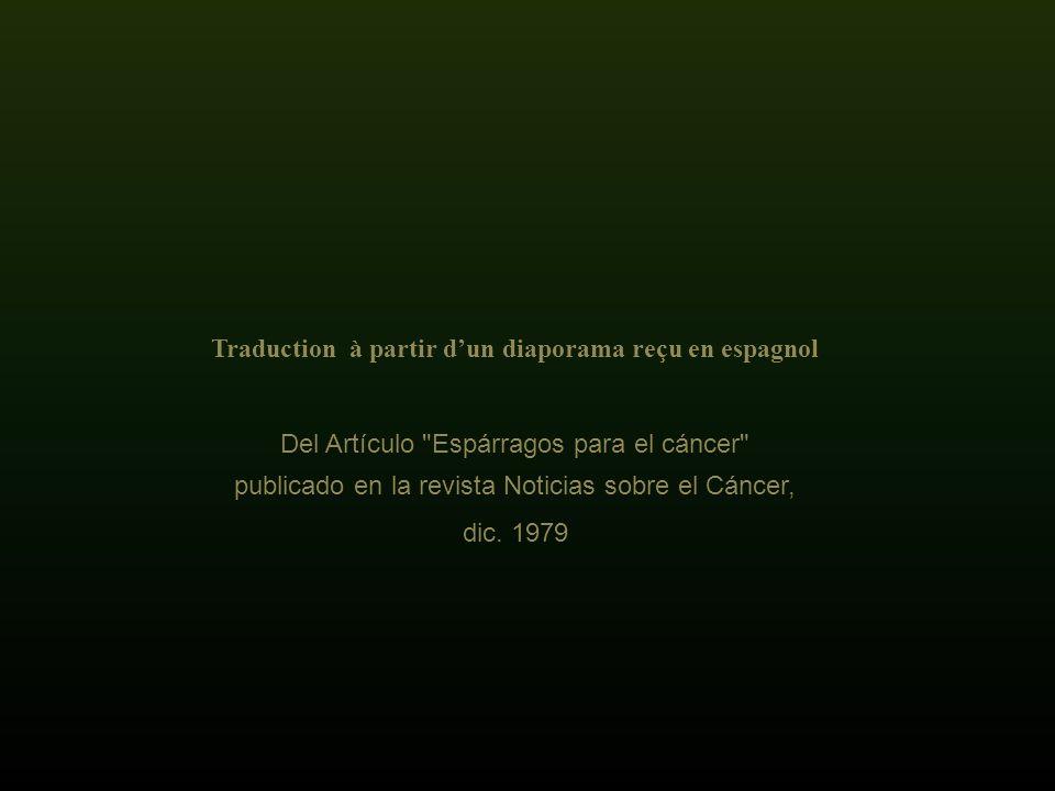 Traduction à partir d'un diaporama reçu en espagnol
