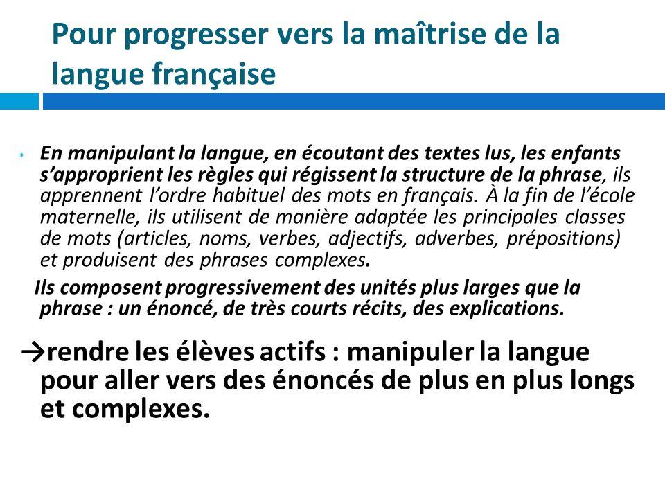 Pour progresser vers la maîtrise de la langue française
