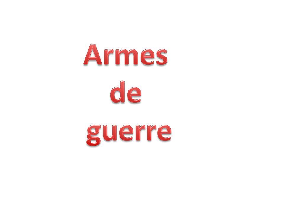 Armes de guerre