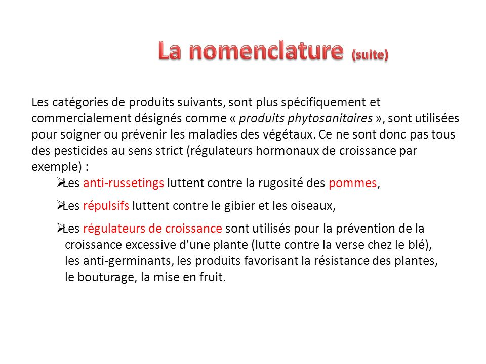 La nomenclature (suite)