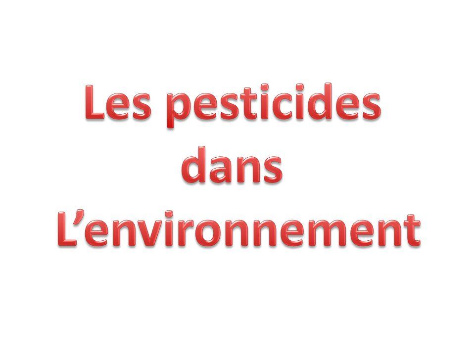 Les pesticides dans L'environnement